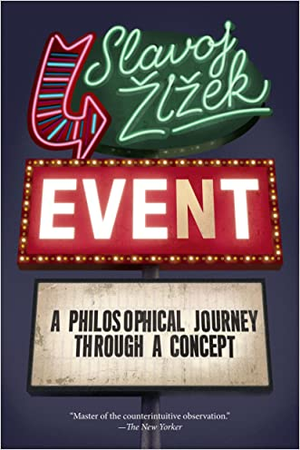 Event: A Philosophical Journey Through A Concept (Philosophy in Transit Book 2)
