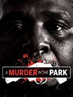 A Murder in the Park
