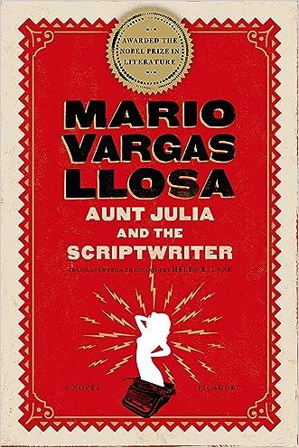 Aunt Julia and the Scriptwriter: A Novel