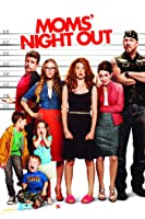 Moms' Night Out [HD]