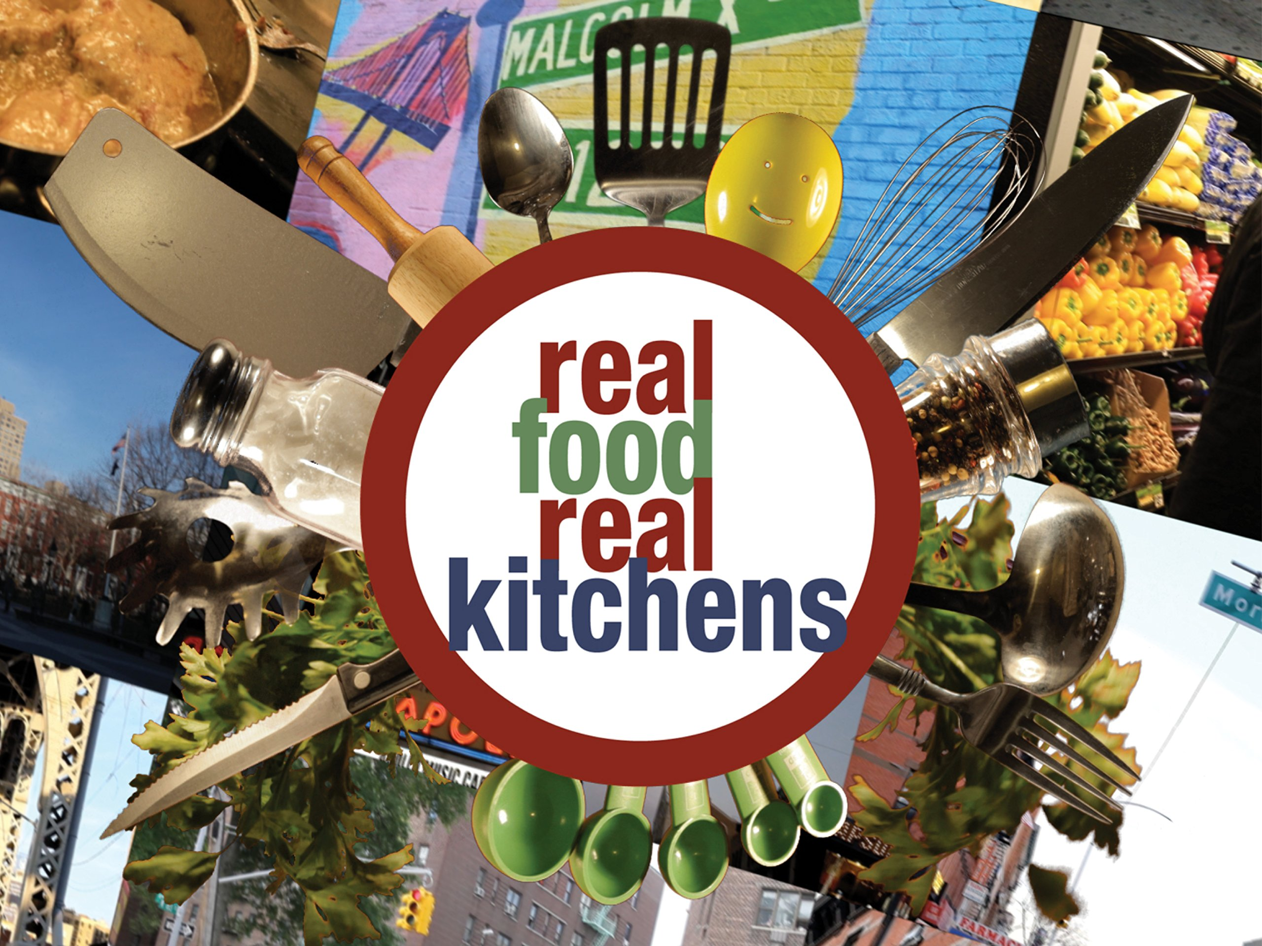 Real Food Real Kitchens - Season 3