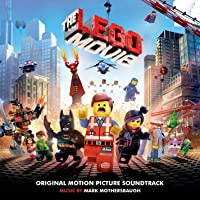 The Lego® Movie: Original Motion Picture Soundtrack