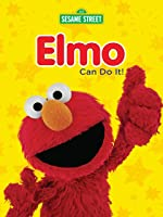 Sesame Street: Elmo Can Do It!