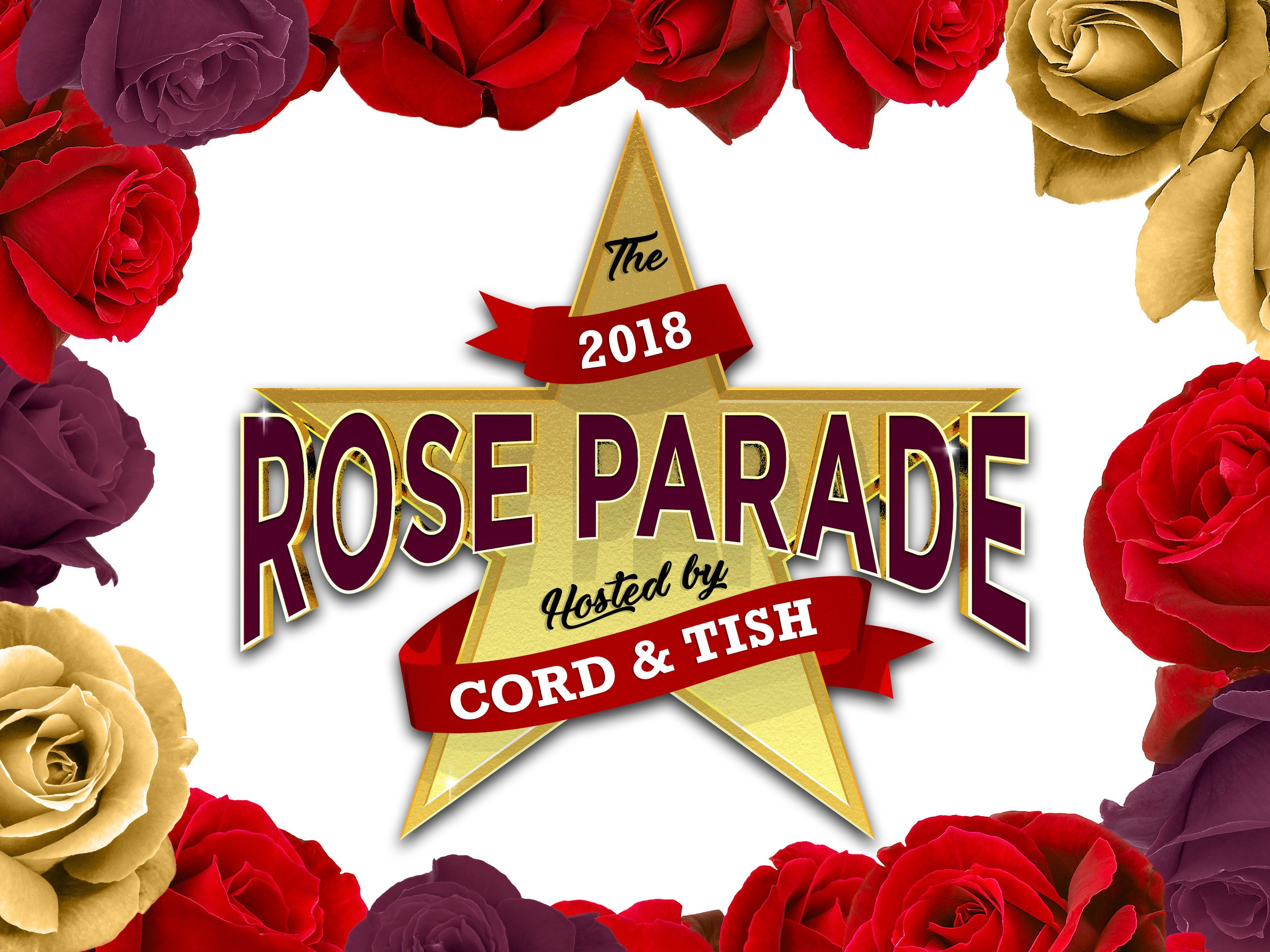 The 2018 Rose Parade Hosted by Cord & Tish - 2018