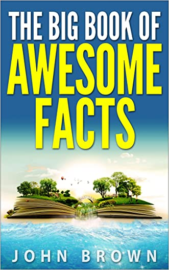 The Big Book of Awesome Facts