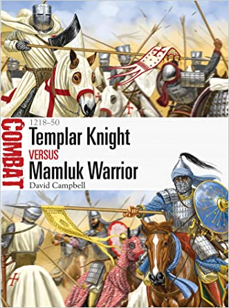 Templar Knight vs Mamluk Warrior: 1218-50 (Combat)
