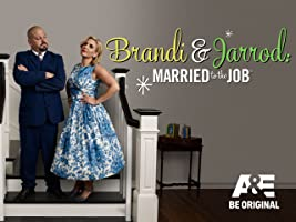 Brandi & Jarrod: Married to the Job Season 1