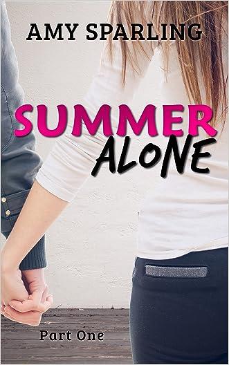 Summer Alone (The Summer Series Book 1)