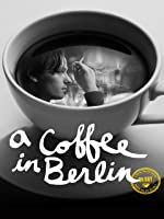 A Coffee in Berlin [HD]