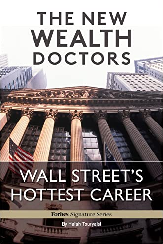 The New Wealth Doctors, Wall Street's Hottest Career
