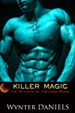 Killer Magic (The Witches of Freedom Moon Book 2)