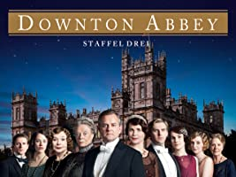 Downton Abbey [OV] - Staffel 3