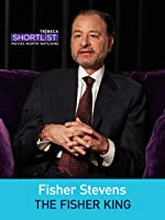 Fisher Stevens: The Fisher King