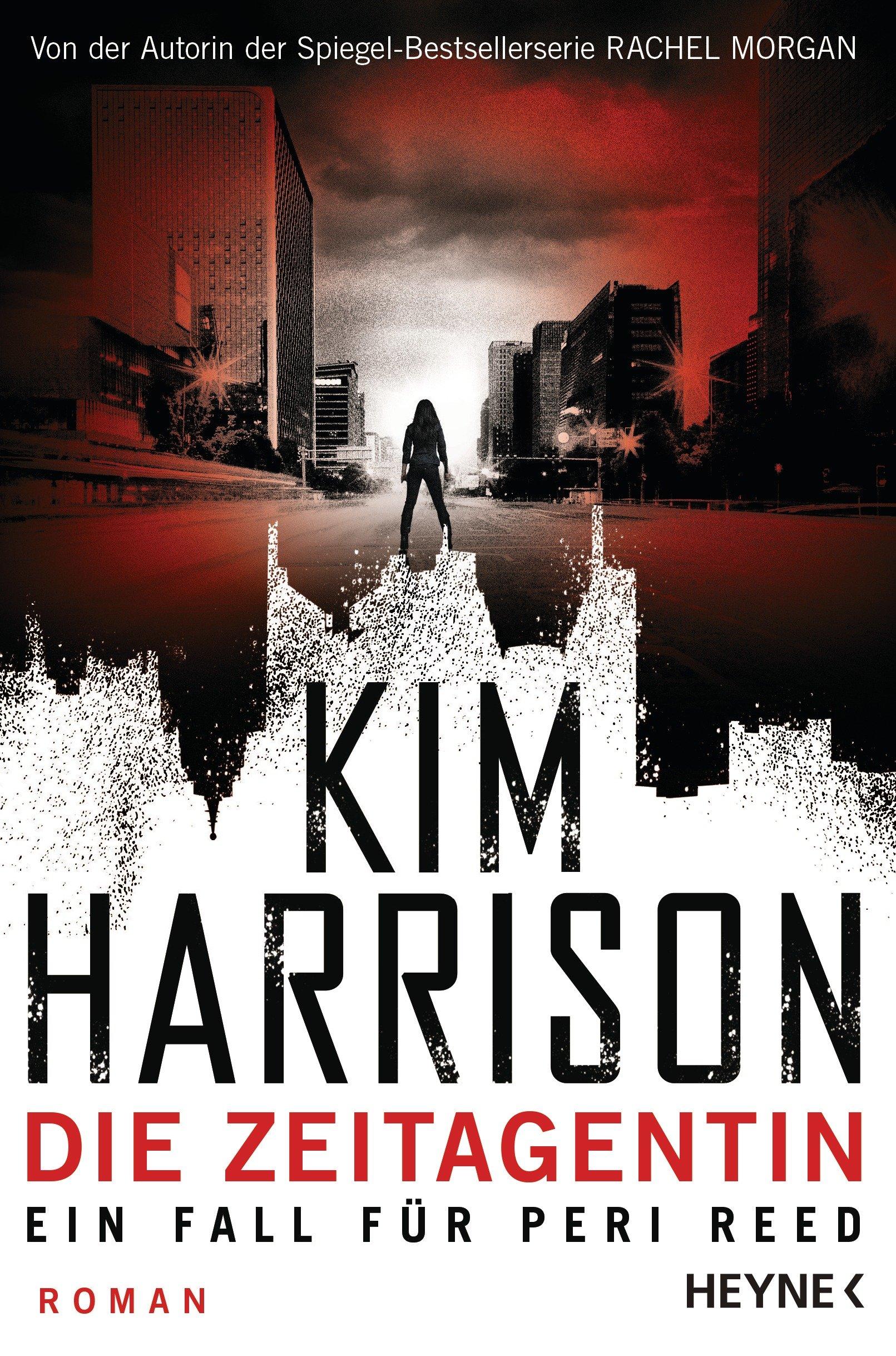 Kim Harrison: Die Zeitagentin- Ein Fall für Peri Reed