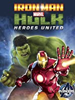 Iron Man & Hulk: Heroes United [HD]