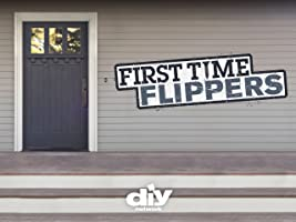 First Time Flippers Season 1