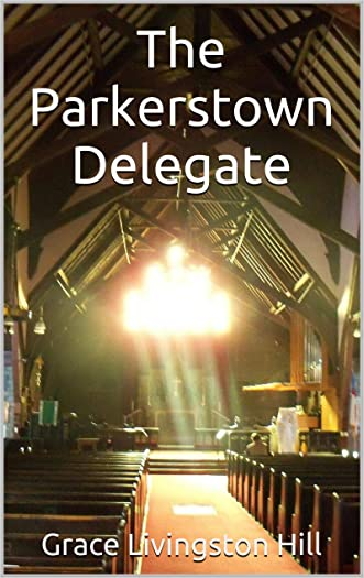 The Parkerstown Delegate (Christian Endeavor Series)