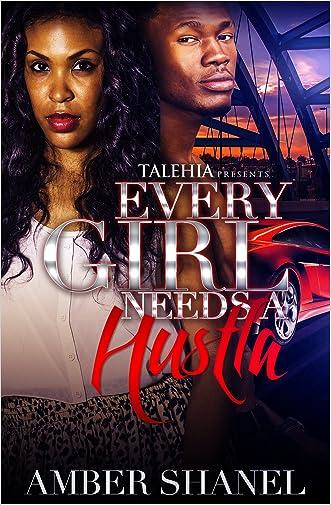 Every Girl Needs A Hustla