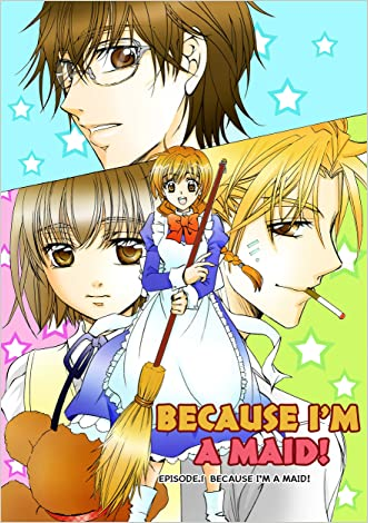 BECAUSE I'M A MAID! Episode 1