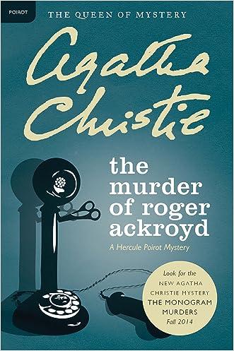 The Murder of Roger Ackroyd (Hercule Poirot series Book 4)
