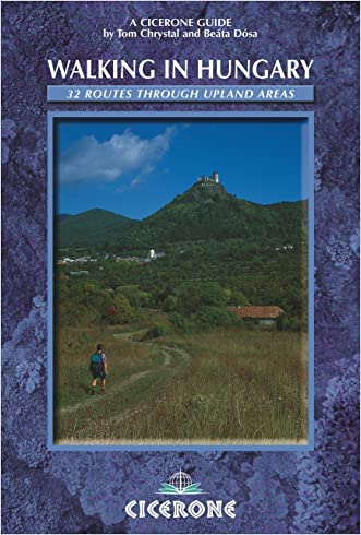 Walking in Hungary: 32 routes through upland areas (Cicerone Mountain Walking)
