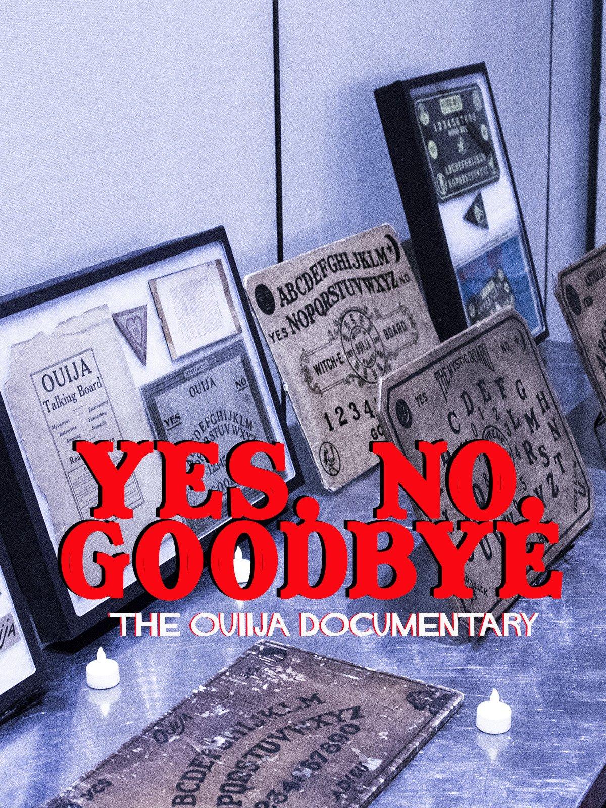 Yes, No, Goodbye