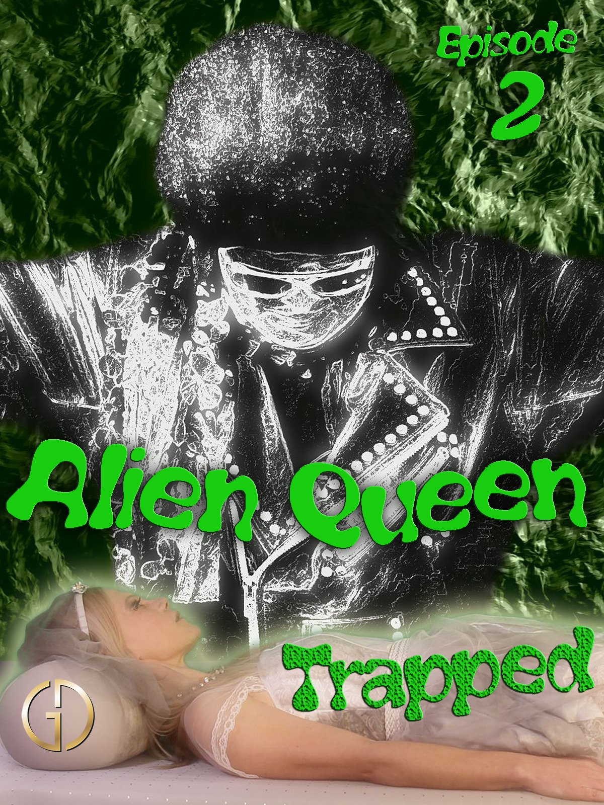 Alien Queen (Episode 2) - Trapped