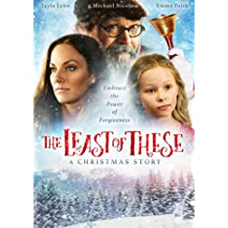 Least Of These, The - A Christmas Story
