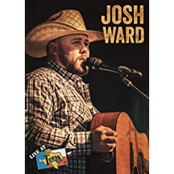 Josh Ward: Live at Billy Bob's Texas