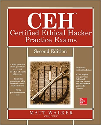 CEH Certified Ethical Hacker Practice Exams, Second Edition (All-in-One) written by Matt Walker