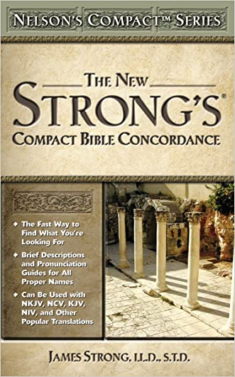 Nelson's Compact Series: Compact Bible Concordance written by James Strong