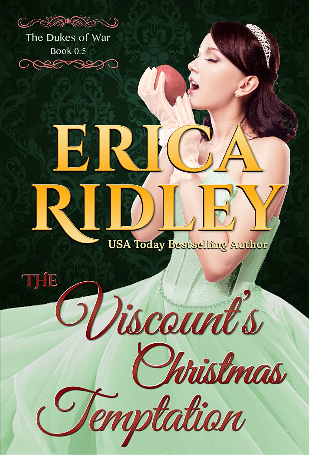 The Viscount's Christmas Temptation (Dukes of War Book 0) by Erica Ridley