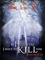 'If I Tell You I Have to Kill You' from the web at 'http://ecx.images-amazon.com/images/I/916Yd0v8SQL._UY200_RI_UY200_.jpg'