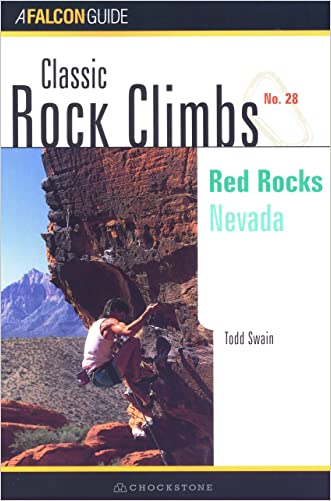 Classic Rock Climbs No. 28: Red Rocks: Nevada
