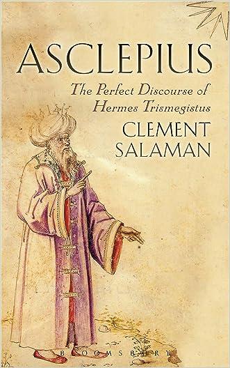 Asclepius: A Secret Discourse of Hermes Trismegistus