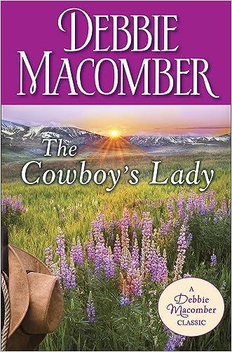 The Cowboy's Lady (Debbie Macomber Classics)