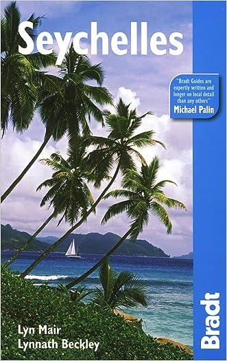 Seychelles, 3rd (Bradt Travel Guide)