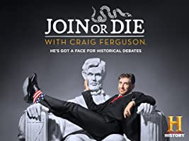 Join or Die with Craig Ferguson Season 1