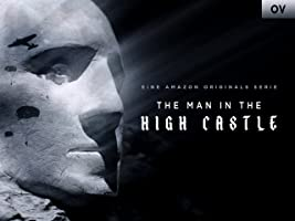 The Man In The High Castle [OV/OmU] [Ultra HD]