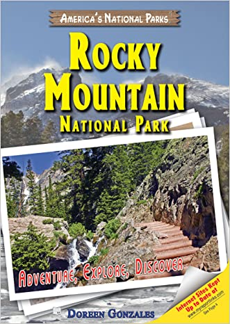 Rocky Mountain National Park: Adventure, Explore, Discover (America's National Parks) written by Doreen Gonzales