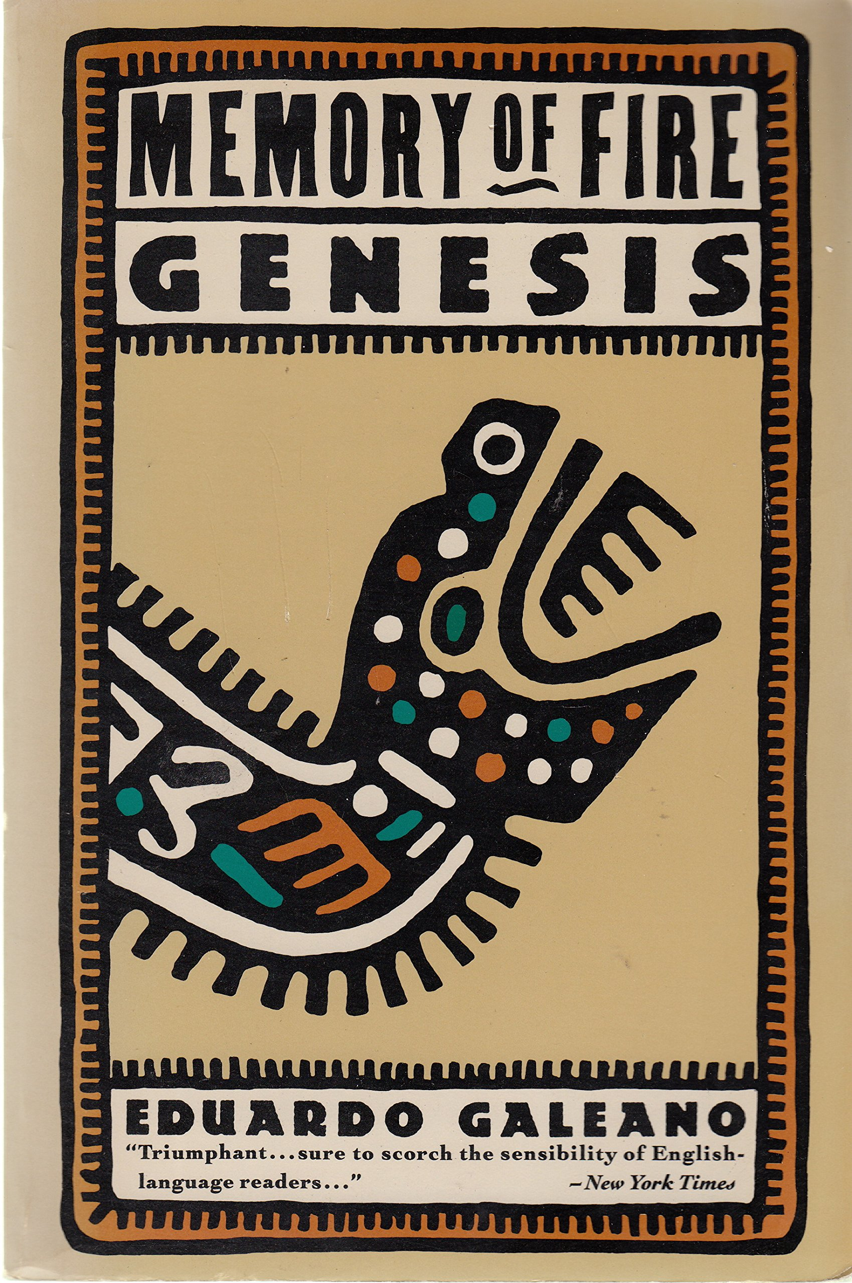 Memory of Fire, Vol. 1: Genesis, Eduardo Galeano
