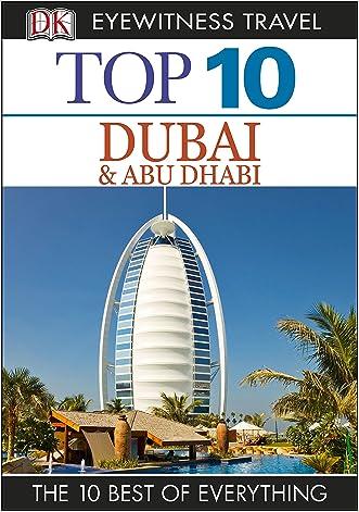 Top 10 Dubai (EYEWITNESS TOP 10 TRAVEL GUIDES)