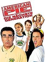 American Pie Pr�sentiert: Die N�chste Generation