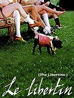 Le Libertin (The Libertine)