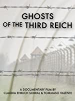 The Ghosts of the Third Reich