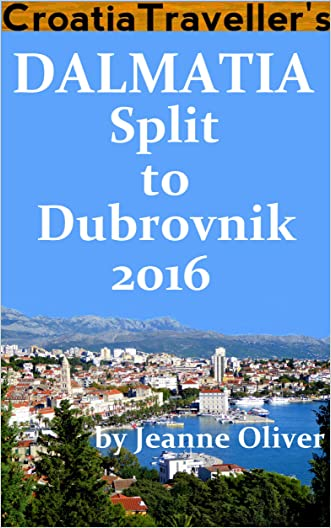 Croatia Traveller's Dalmatia: Split to Dubrovnik 2016