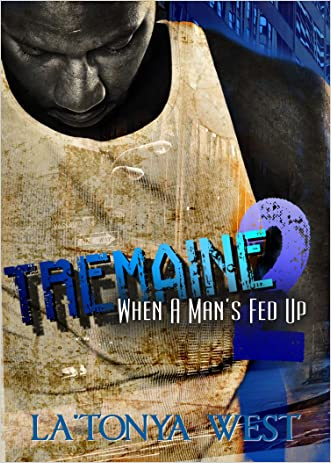 Tremaine 2: When A Man's Fed Up