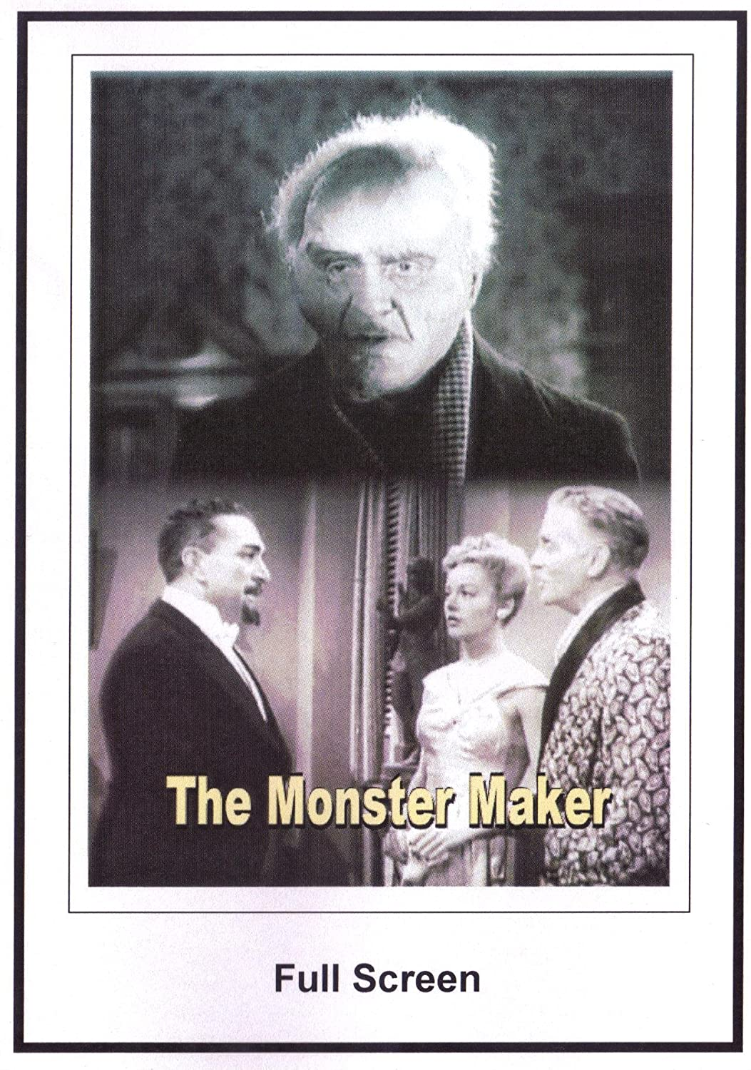 The Monster Maker Starring J. Carrol Naish and Ralph Morgan