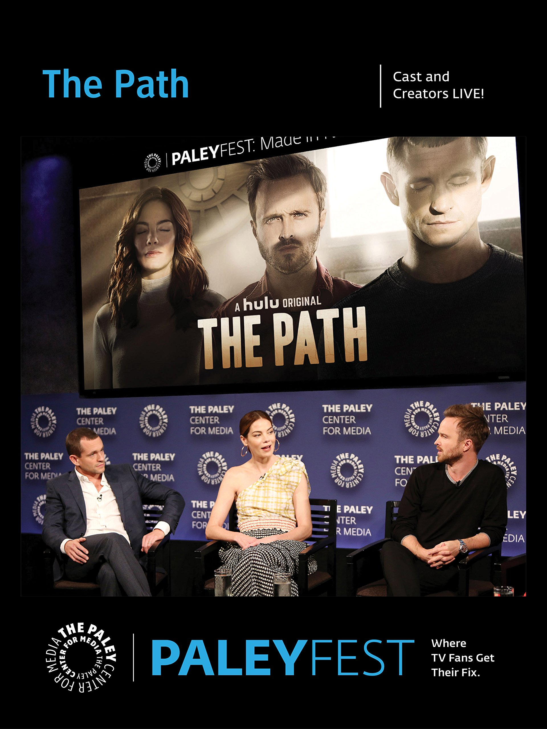 The Path: Cast and Creators PaleyFest