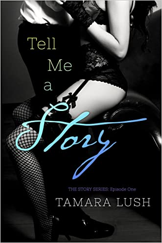 Tell Me a Story (The Story Series Book 1)